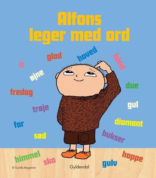 Image of   Alfons Leger Med Ord - Gunilla Bergström - Bog