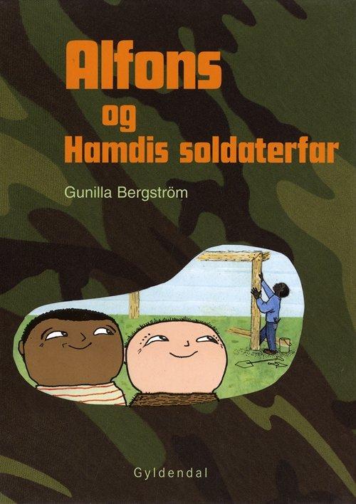 Billede af Alfons Og Hamdis Soldaterfar - Gunilla Bergström - Bog
