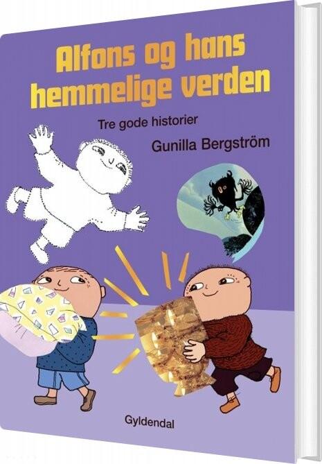 Image of   Alfons Og Hans Hemmelige Verden - Gunilla Bergström - Bog