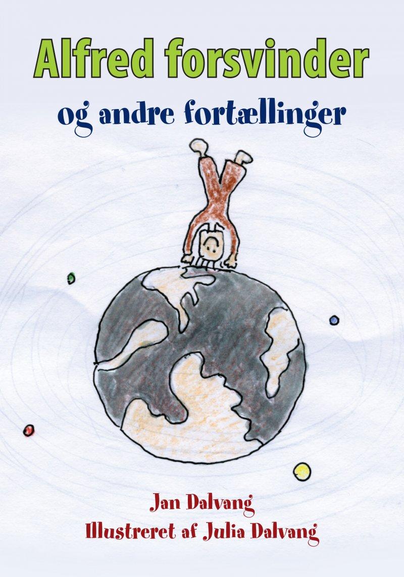 Alfred Forsvinder - Jan Dalvang - Bog