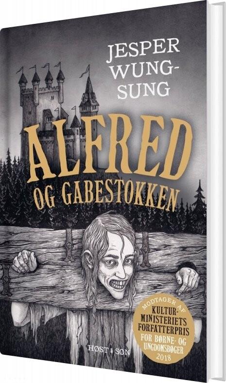 Image of   Alfred Og Gabestokken - Jesper Wung-sung - Bog