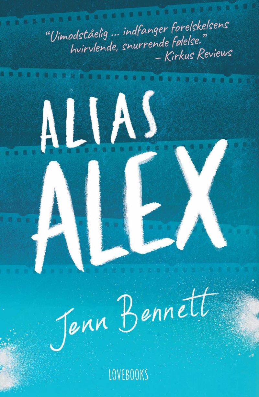 Image of   Alias Alex - Jenn Bennett - Bog