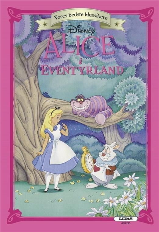 Image of   Aalice I Eventyrland (vores Bedste Klassikere) - Disney - Bog