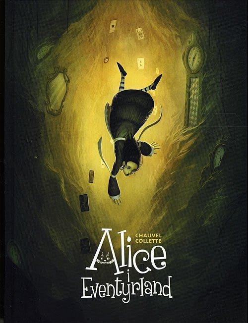 Image of   Alice I Eventyrland - David Chauvel - Tegneserie