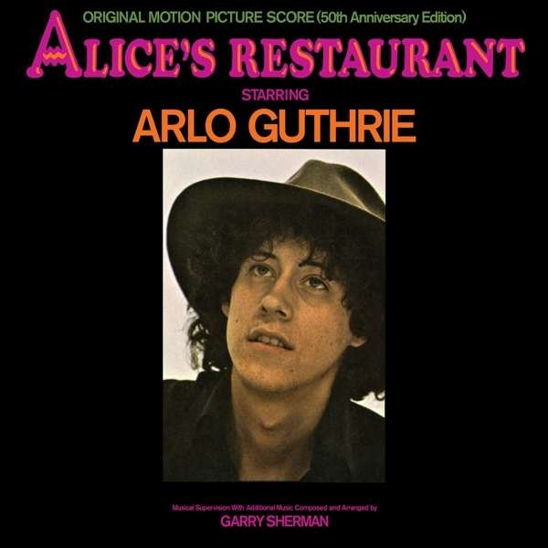 Image of   Arlo Guthrie - Alices Restaurant: Original Motion Picture Score - CD