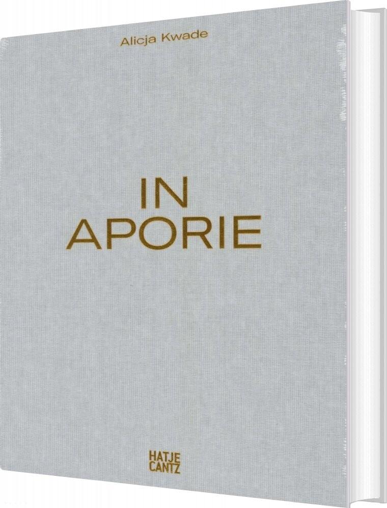 Image of   Alicja Kwade - In Aporie - Minik Rosing - Bog