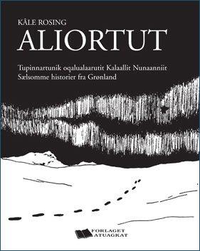 Image of   Aliortut - Kâle Rosing - Bog