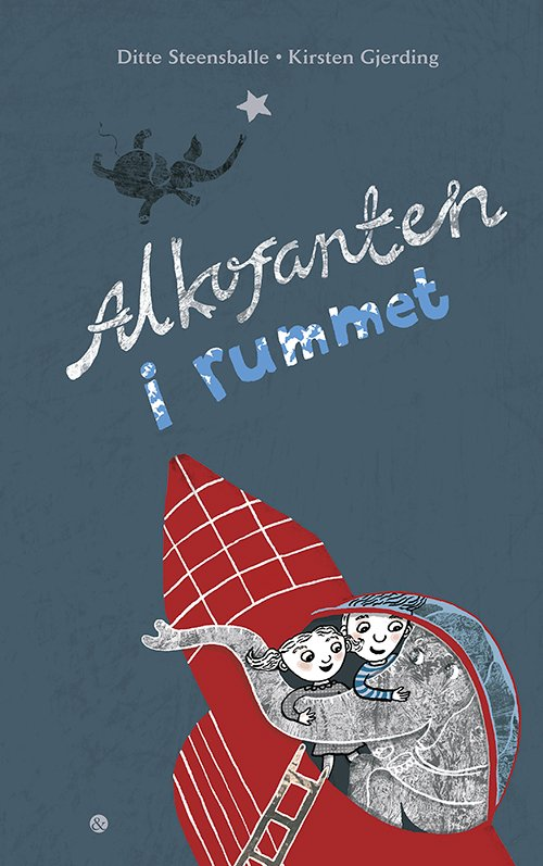 Image of   Alkofanten I Rummet - Ditte Steensballe - Bog