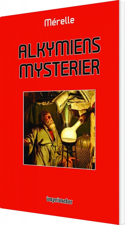 Billede af Alkymiens Mysterier - Mérelle Mérelle - Bog