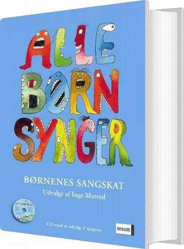 Image of   Alle Børn Synger - Inge Marstal - Bog