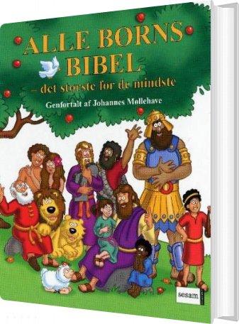 Image of   Alle Børns Bibel - Johannes Møllehave - Bog