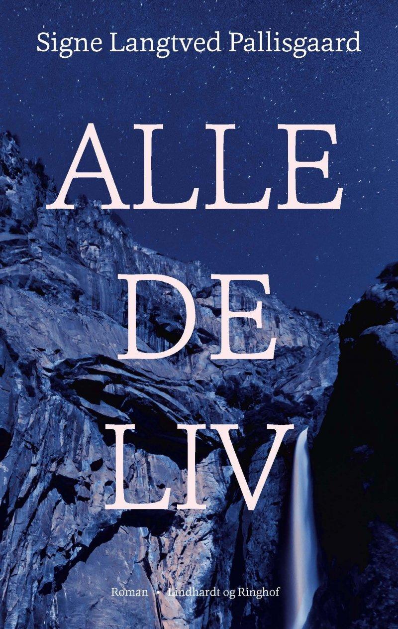 Image of   Alle De Liv - Signe Langtved Pallisgaard - Bog