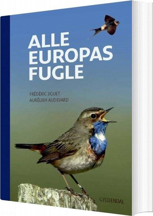 Image of   Alle Europas Fugle - Frédéric Jiguet - Bog