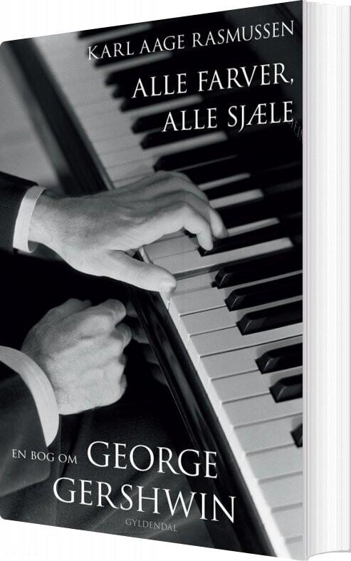 Image of   Alle Farver, Alle Sjæle - Karl Aage Rasmussen - Bog