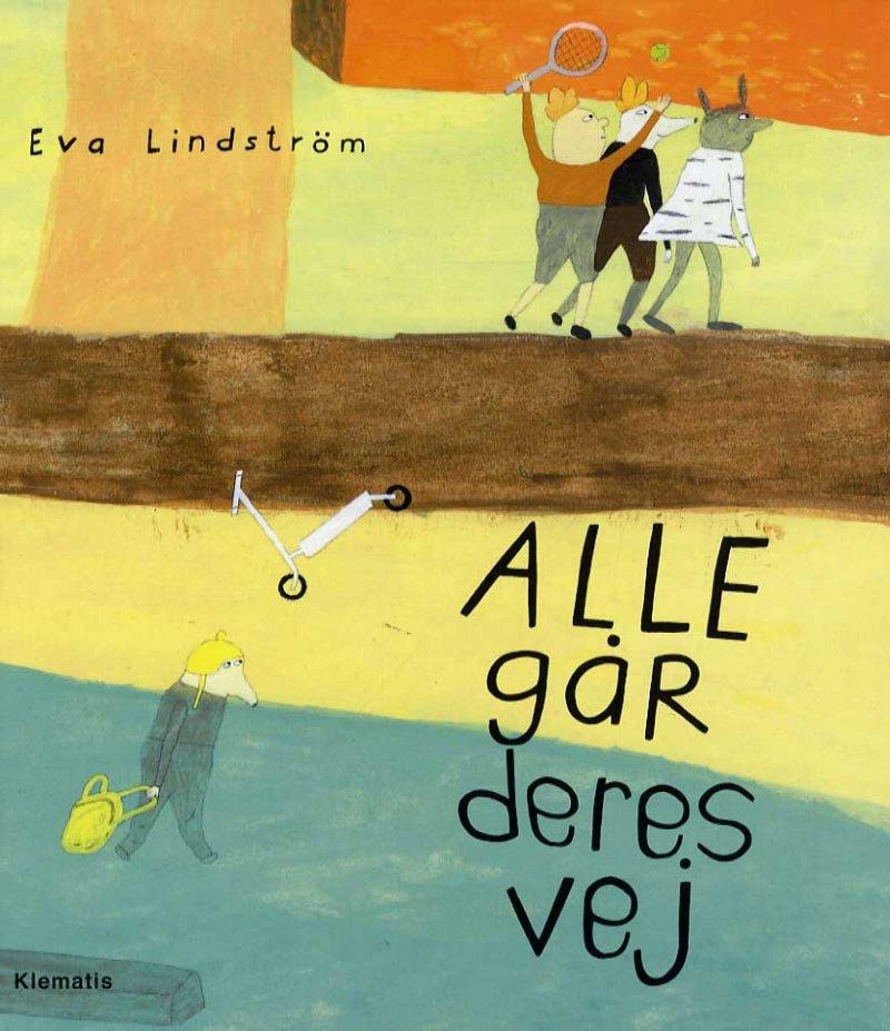 Image of   Alle Går Deres Vej - Eva Lindström - Bog