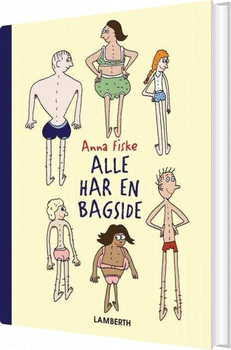 Image of   Alle Har En Bagside - Anna Fiske - Bog