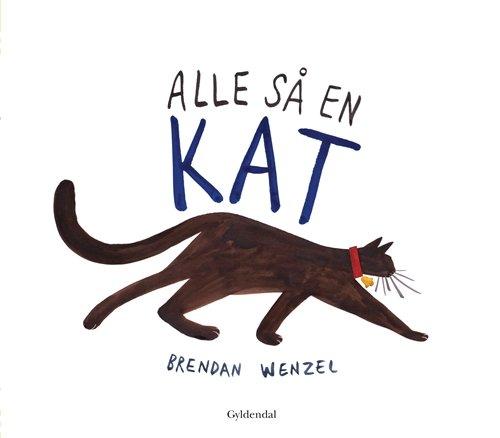 Image of   Alle Så En Kat - Brendan Wenzel - Bog