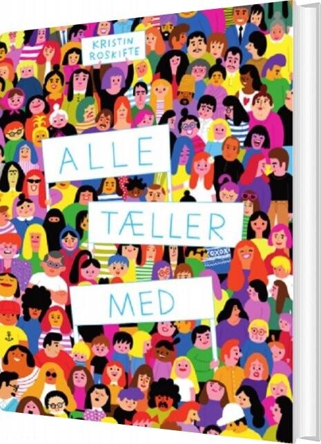 Image of   Alle Tæller Med - Kristin Roskifte - Bog