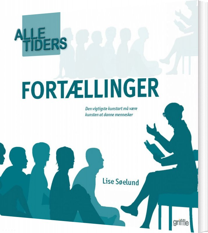 Image of   Alle Tiders Fortællinger - Lise Søelund - Bog