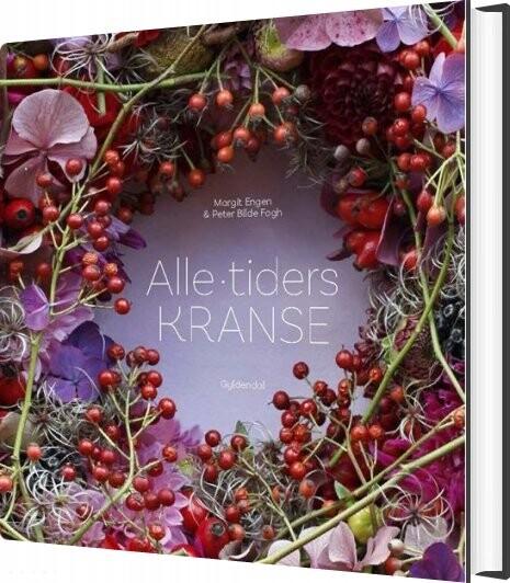 Image of   Alle Tiders Kranse - Peter Bilde Fogh - Bog