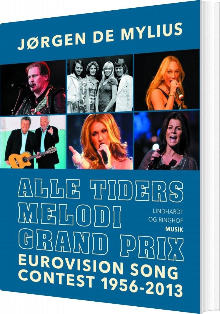 Image of   Alle Tiders Melodi Grand Prix - Jørgen De Mylius - Bog