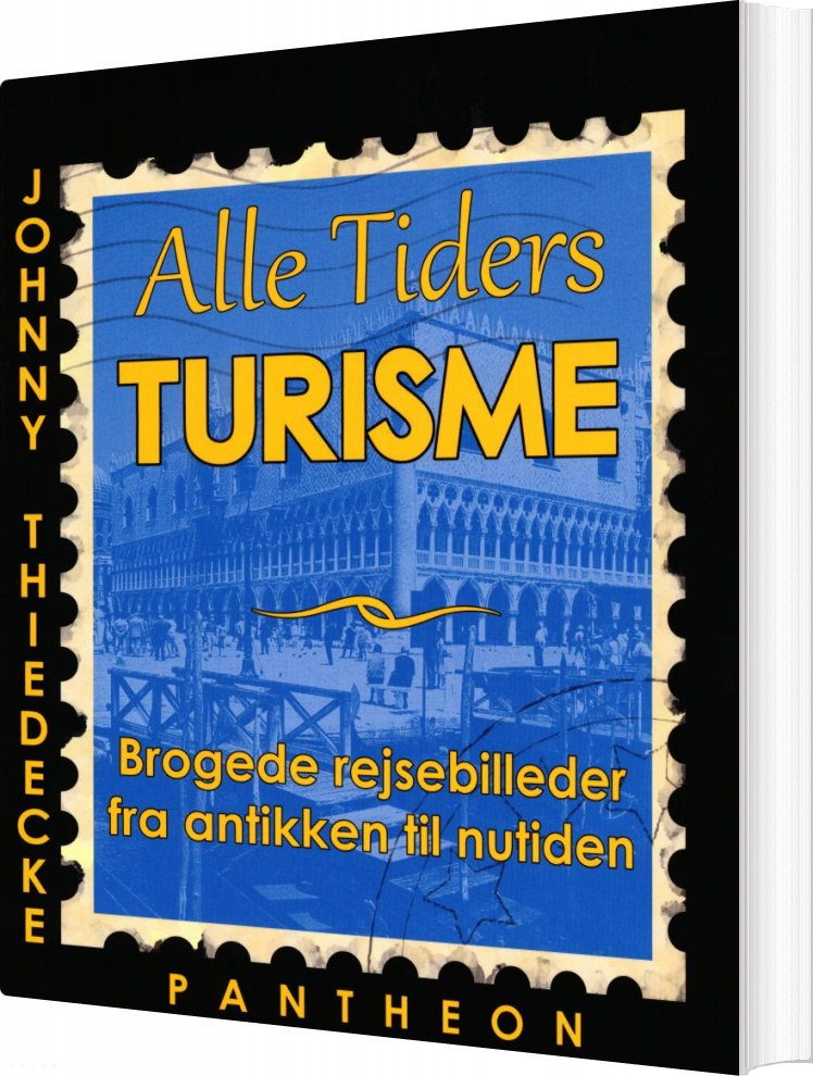 Image of   Alle Tiders Turisme - Johnny Thiedecke - Bog