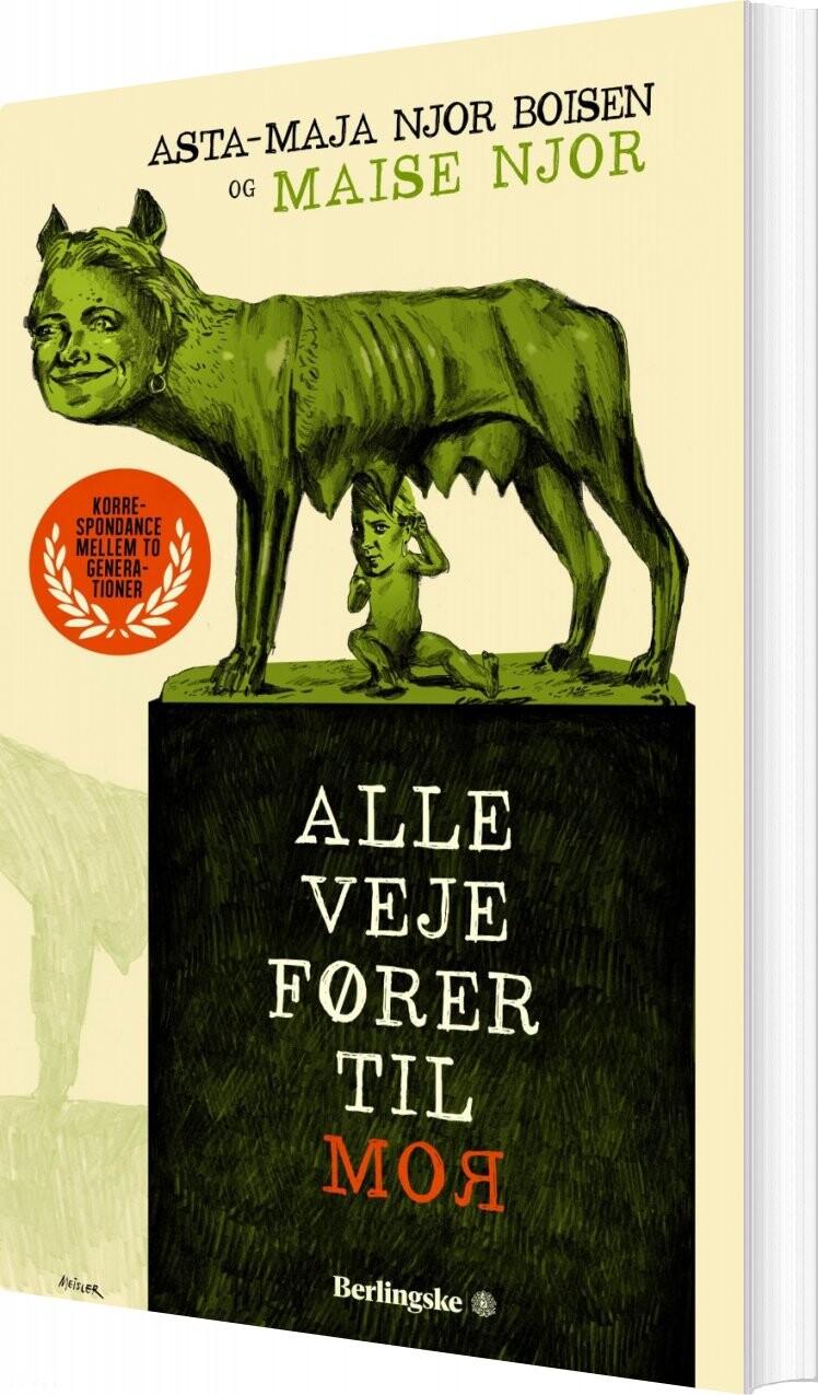 Image of   Alle Veje Fører Til Mor - Asta-maja Njor Boisen - Bog