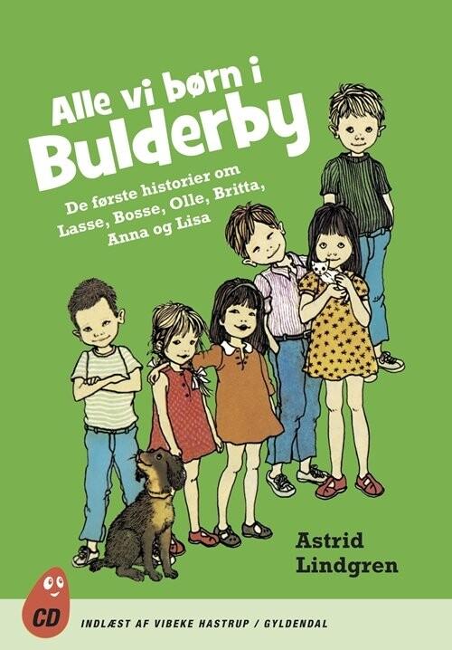 Image of   Alle Vi Børn I Bulderby - Astrid Lindgren - Cd Lydbog