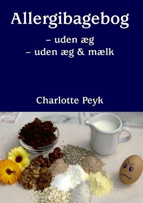 Image of   Allergibagebog - Charlotte Peyk - Bog