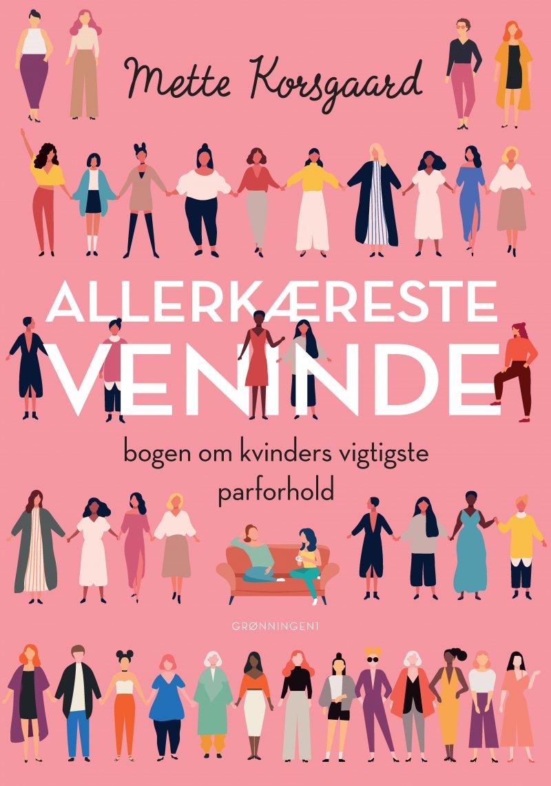 Image of   Allerkæreste Veninde - Mette Korsgaard - Bog