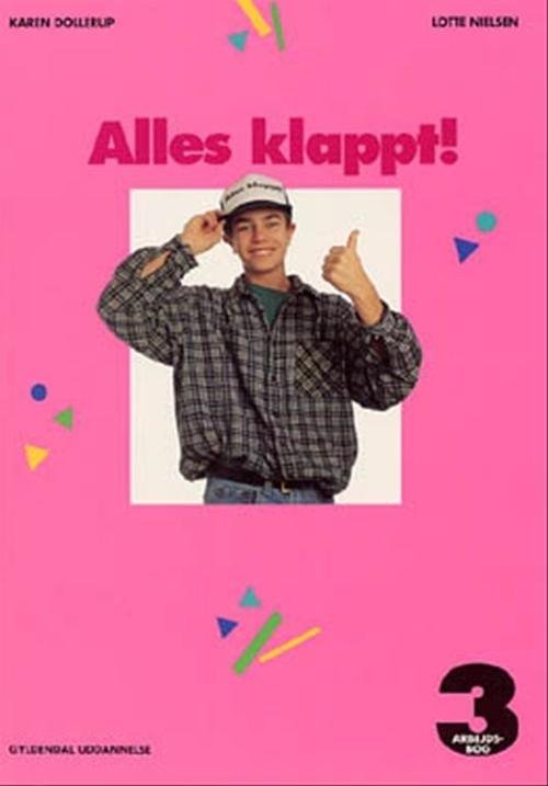 Billede af Alles Klappt! 3 For 9. Klasse - Lotte Nielsen - Bog