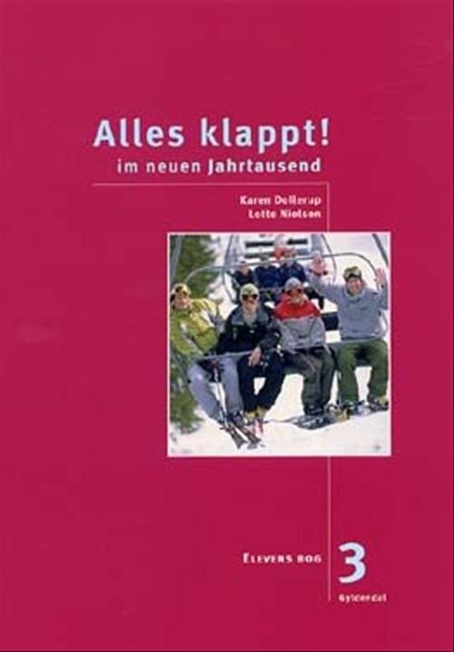 Image of   Alles Klappt! 3. Elevens Bog - Lotte Nielsen - Bog