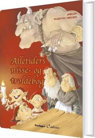 Image of   Alletiders Nisse- Og Troldebog - Jørgen Hartung Nielsen - Bog