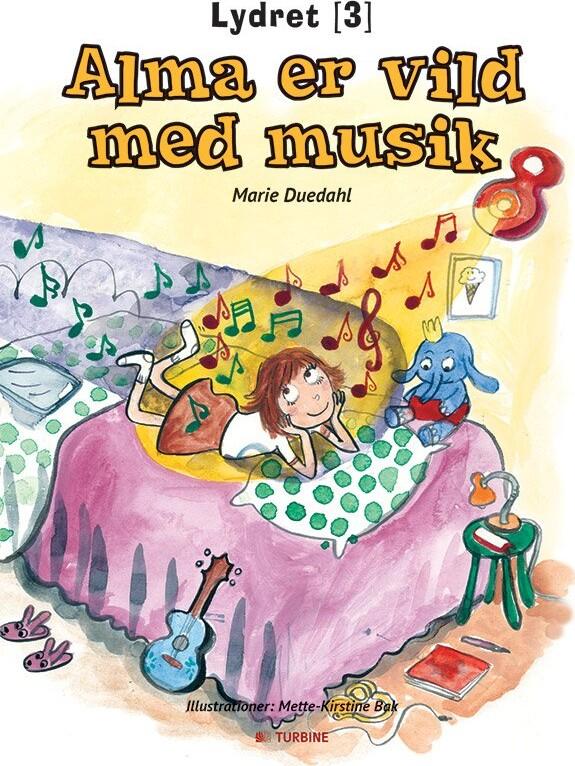 Alma Er Vild Med Musik - Marie Duedahl - Bog