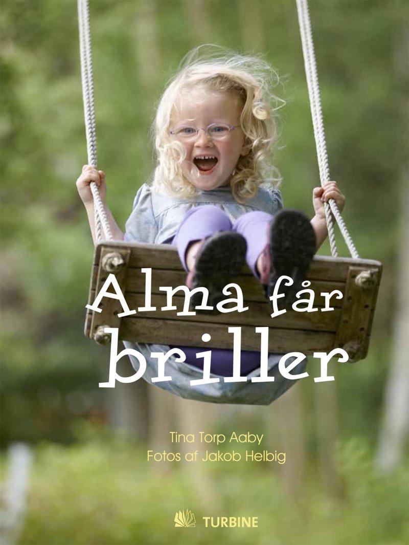 Image of   Alma Får Briller - Tina Torp Aaby - Bog