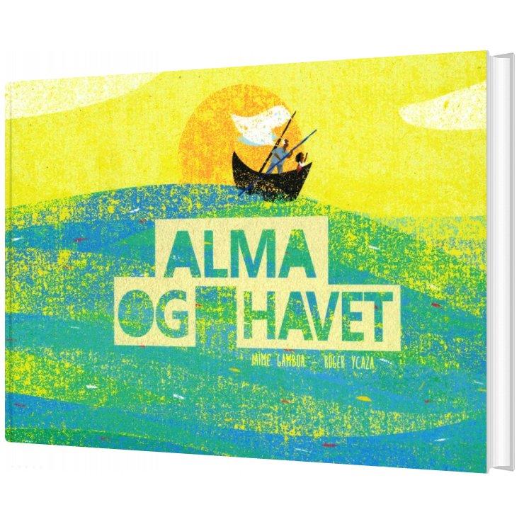 Image of   Alma Og Havet - Jaime Gamboa Goldenberg - Bog