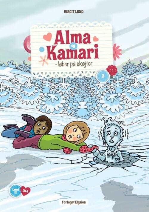 Image of   Alma Og Kamari Løber På Skøjter - Birgit Lund - Bog