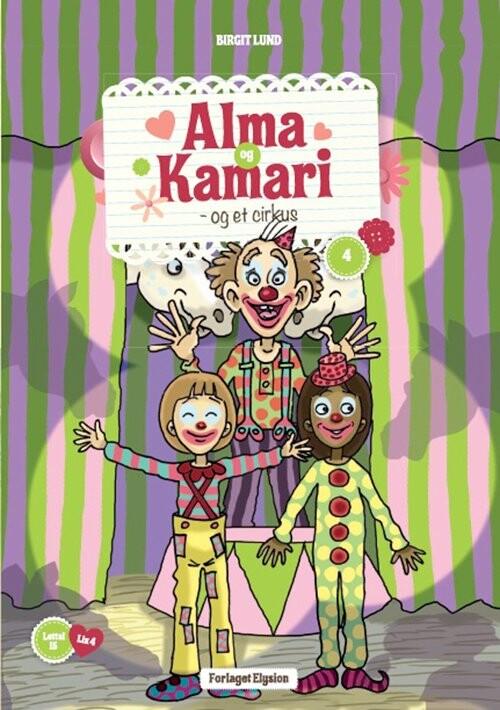 Image of   Alma Og Kamari Og Et Cirkus - Birgit Lund - Bog