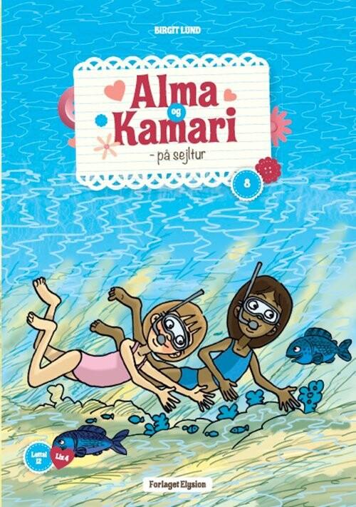 Image of   Alma Og Kamari På Sejltur - Birgit Lund - Bog