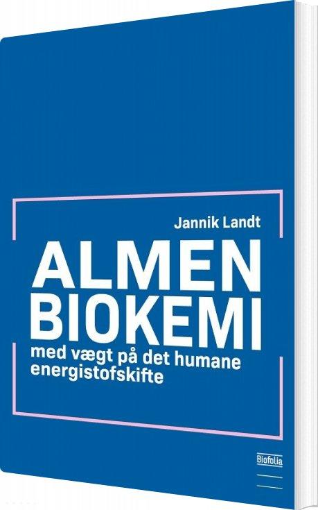 Almen Biokemi - Jannik Landt - Bog