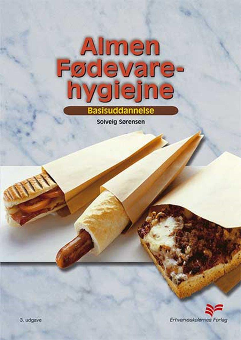 Billede af Almen Fødevarehygiejne - Solveig Sørensen - Bog