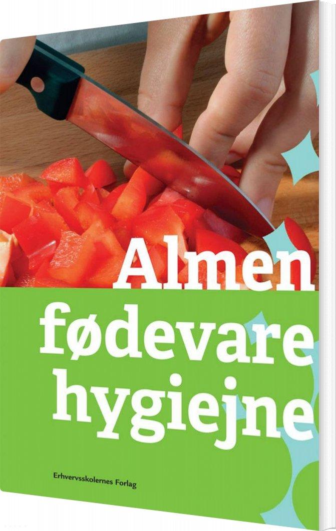 Image of   Almen Fødevarehygiejne - Diverse - Bog