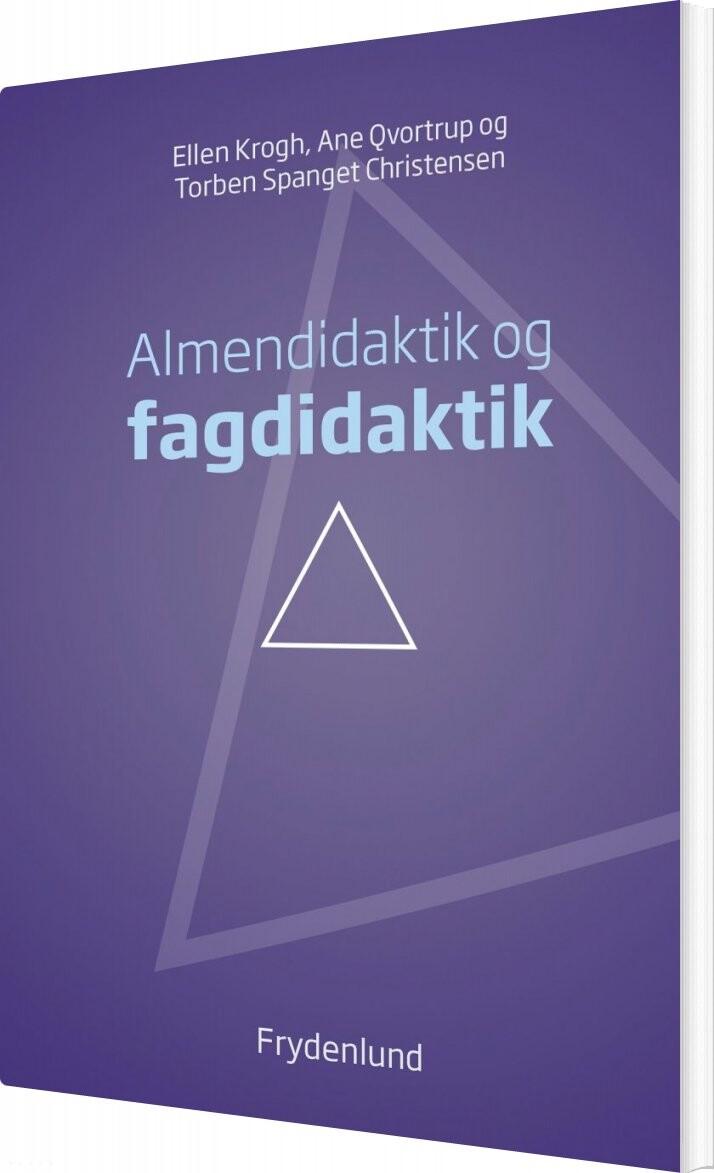 Image of   Almendidaktik Og Fagdidaktik - Ellen Krogh - Bog
