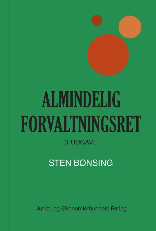 Image of   Almindelig Forvaltningsret - Sten Bønsing - Bog