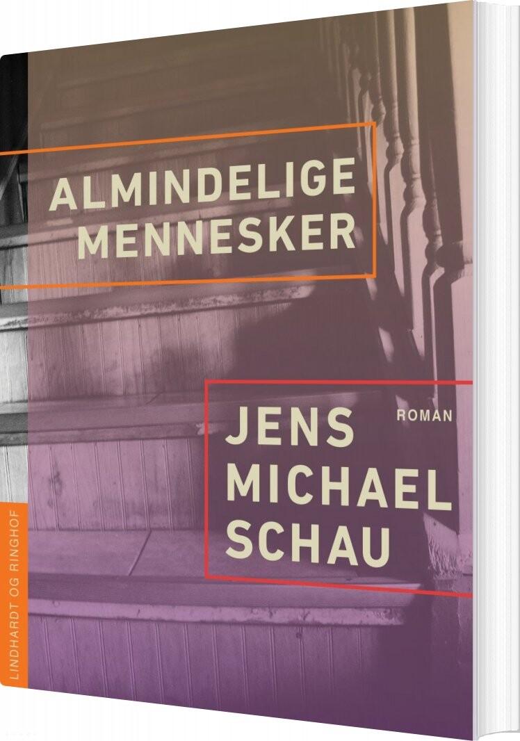 Image of   Almindelige Mennesker - Jens Michael Schau - Bog