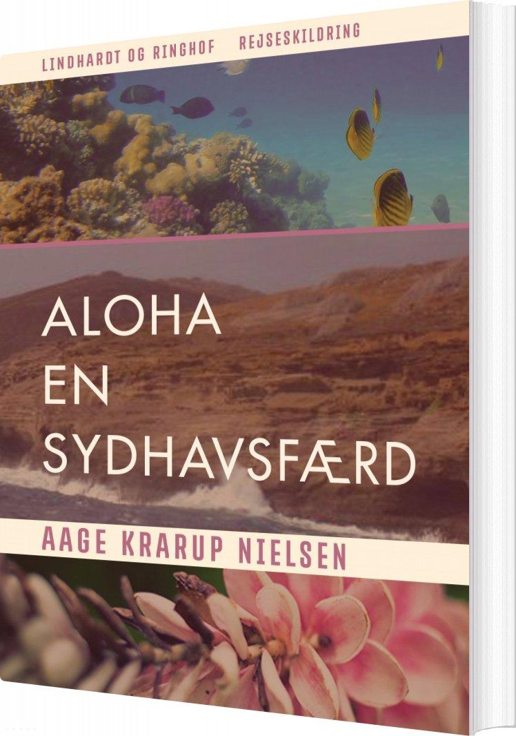 Image of   Aloha: En Sydhavsfærd - Aage Krarup Nielsen - Bog