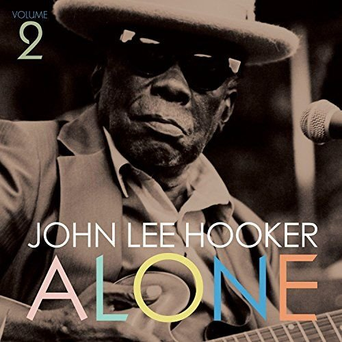 Image of   John Lee Hooker - Alone 2 - Vinyl / LP