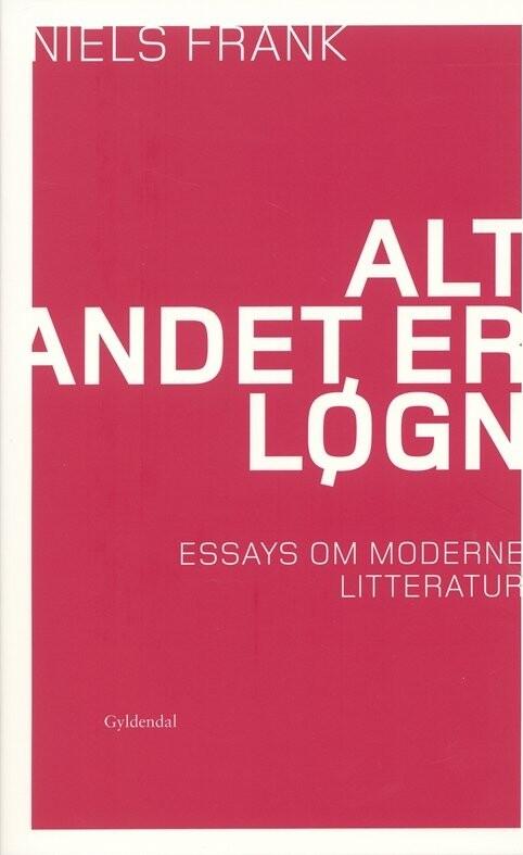 Image of   Alt Andet Er Løgn - Niels Frank - Bog