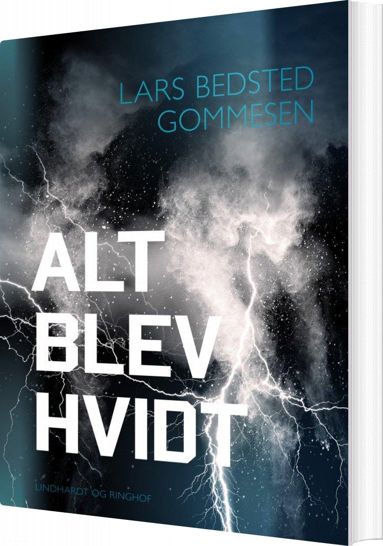 Image of   Alt Blev Hvidt - Lars Bedsted Gommesen - Bog