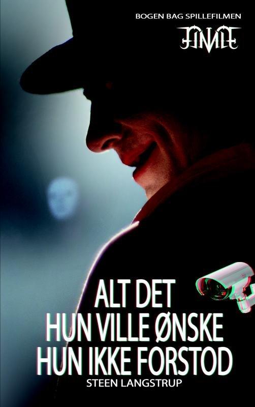 Image of   Alt Det Hun Ville ønske Hun Ikke Forstod - Steen Langstrup - Bog
